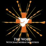 The Word With Joan Murray Ministries